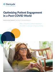 Stericycle - Executive Brief - Optimizing Patient Engagement in a Post-COVID World Thumbnail